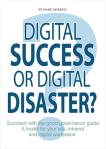 Book cover - Digital success or digital disasters